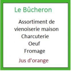 Petit déjeuner Bucheron